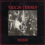 Click here for more info about 'Virgin Prunes - Heresie - Complete'
