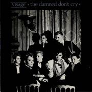 Click here for more info about 'Visage - The Damned Don't Cry - Textured sleeve'