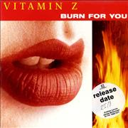 Click here for more info about 'Vitamin Z - Burn For You'