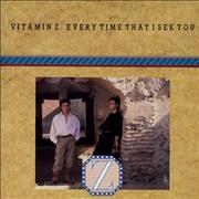 Click here for more info about 'Vitamin Z - Every Time That I See You'