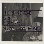 Click here for more info about 'Von Sudenfed - Rhinohead / Slow Down Ronnie'