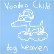 Click here for more info about 'Voodoo Child - Dog Heaven'