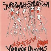 Click here for more info about 'Voodoo Queens - Supermodel Superficial'