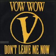 Click here for more info about 'Vow Wow - Don't Leave Me Now'