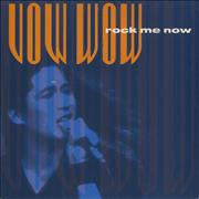 Click here for more info about 'Vow Wow - Rock Me Now'