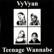 Click here for more info about 'Vyvyan - Teenage Wannabe'