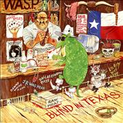 Click here for more info about 'WASP - Blind In Texas'