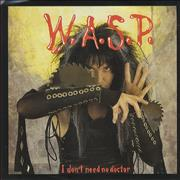Click here for more info about 'WASP - I Don't Need A Doctor - Solid'
