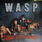 Click here for more info about 'WASP - I Wanna Be Somebody'