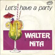 "Walter Nita Let's Have A Party Netherlands 7"" vinyl"