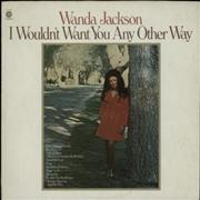 Click here for more info about 'Wanda Jackson - I Wouldn't Want You Any Other Way'