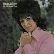 Click here for more info about 'Wanda Jackson - I'll Still Love You'