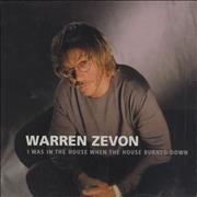 Click here for more info about 'Warren Zevon - I Was In The House When The House Burned Down'