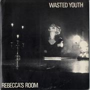 Click here for more info about 'Wasted Youth (UK) - Rebeccas Room'
