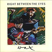 Click here for more info about 'Wax - Right Between The Eyes'