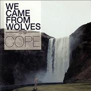 Click here for more info about 'We Came From Wolves - Cope'
