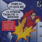 Click here for more info about 'Weezer - Come On And Kick Me - The String Quartet Tribute To Weezer'