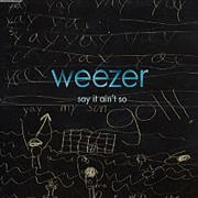 Click here for more info about 'Weezer - Say It Ain't So + Sticker'