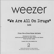 Click here for more info about 'Weezer - We Are All On Drugs'