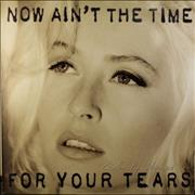 Wendy James Now Ain't The Time For Your Tears UK vinyl LP