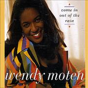 Wendy Moten Come In Out Of The Rain UK CD single