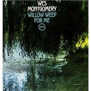 Wes Montgomery Willow Weep For Me UK vinyl LP