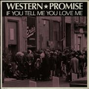 Click here for more info about 'Western Promise - If You Tell Me You Love Me'