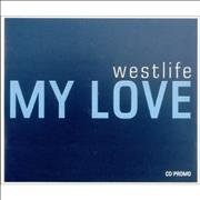 Westlife My Love - CD-R acetate UK CD-R acetate Promo