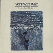 Click here for more info about 'Wet Wet Wet - Holding Back The River'