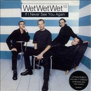 Click here for more info about 'Wet Wet Wet - If I Never See You Again'