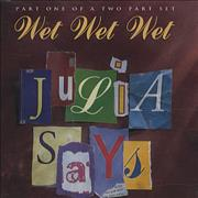 Click here for more info about 'Wet Wet Wet - Julia Says - Part 1'