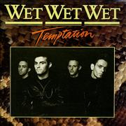 Click here for more info about 'Wet Wet Wet - Temptation'