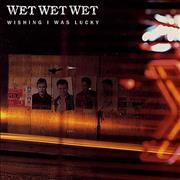 Click here for more info about 'Wet Wet Wet - Wishing I Was Lucky'