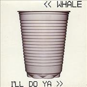 Click here for more info about 'Whale - I'll Do Ya'