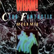 Click here for more info about 'Wham - Club Fantastic Megamix'