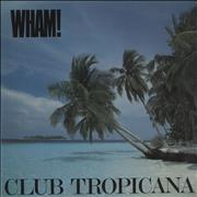 Click here for more info about 'Wham - Club Tropicana - P/S'