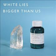 Click here for more info about 'White Lies - Bigger Than Us'