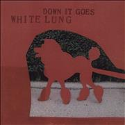 Click here for more info about 'White Lung - Down It Goes'