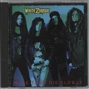 Click here for more info about 'White Zombie - Make Them Die Slowly'