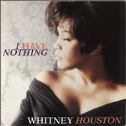 Click here for more info about 'Whitney Houston - I Have Nothing'