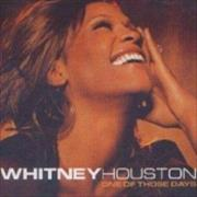 Click here for more info about 'Whitney Houston - One Of Those Days'
