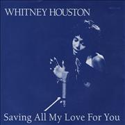 "Whitney Houston Saving All My Love For You UK 7"" vinyl"