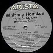 Click here for more info about 'Whitney Houston - Try It On My Own'