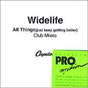 Click here for more info about 'Widelife - All Things (Just Kepp Getting Better) - Club Mixes'
