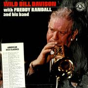 Click here for more info about 'Wild Bill Davison - Wild Bill Davison with Freddy Randall & His Band'