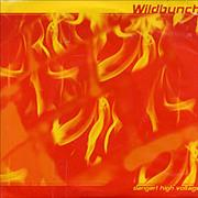 Click here for more info about 'Wildbunch - Danger! High Voltage'