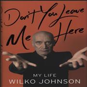 Click here for more info about 'Wilko Johnson - Don't You Leave Me Here'