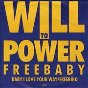 "Will To Power Baby I Love Your Way / Freebird UK 7"" vinyl"