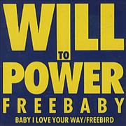 "Will To Power Baby I Love Your Way/Freebird UK 3"" CD single"