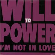 "Will To Power I'm Not In Love UK 7"" vinyl"
